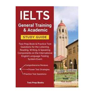 Test Prep Books Ielts General Training & Academic Study Guide (1628454407)